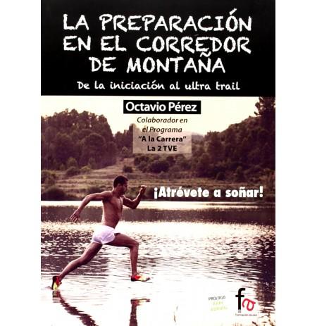 La Preparación en el Corredor de Montaña, Octavio Pérez, Con dedicatoria del autor