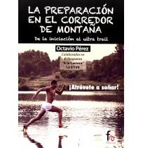 La Preparación en el Corredor de Montaña, Octavio Pérez